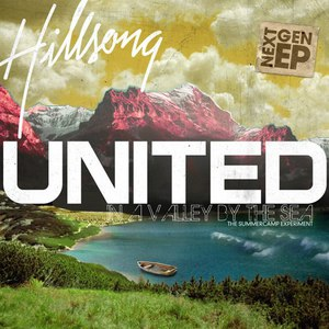 Hillsong United альбом In A Valley By The Sea