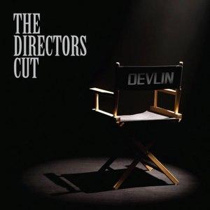 Devlin альбом The Director's Cut