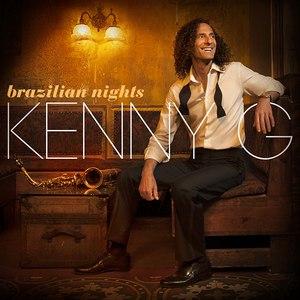 Kenny G альбом Brazilian Nights