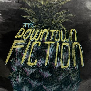 The Downtown Fiction альбом Pineapple