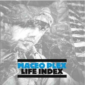 Maceo Plex альбом Life Index
