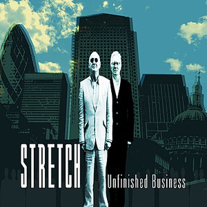Stretch альбом Unfinished Business