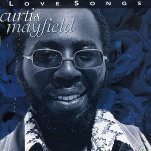Curtis Mayfield альбом Love Songs