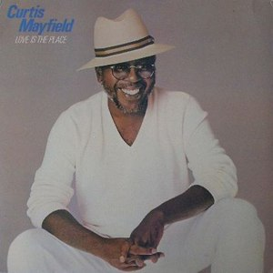 Curtis Mayfield альбом Love Is the Place
