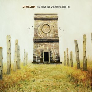 Silverstein альбом I Am Alive in Everything I Touch