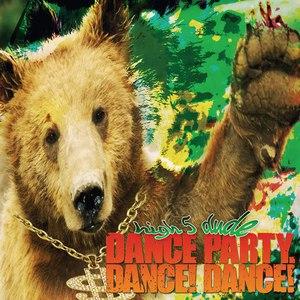 Dance Party. Dance! Dance! альбом high 5 dude