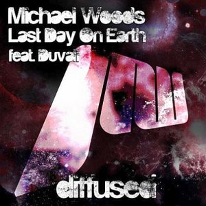 Michael Woods альбом Last Day On Earth