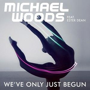 Michael Woods альбом We've Only Just Begun