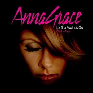 Annagrace альбом Let The Feelings Go