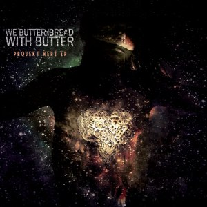 We Butter The Bread With Butter альбом Projekt Herz EP