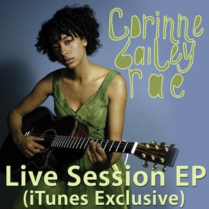 Corinne Bailey Rae альбом Live Session (iTunes Exclusive) - EP