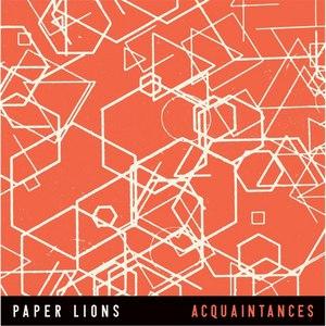 Paper Lions альбом Acquaintances