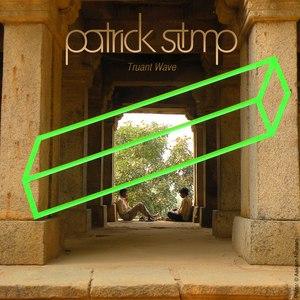 Patrick Stump альбом Truant Wave EP