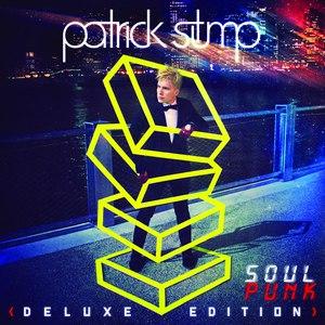 Patrick Stump альбом Soul Punk (Deluxe Edition)
