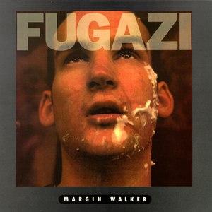 fugazi альбом Margin Walker