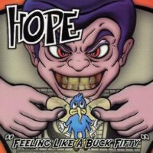 Hope альбом Feeling Like a Buck Fifty