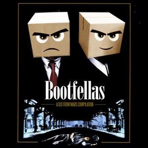 Djs From Mars альбом Bootfellas