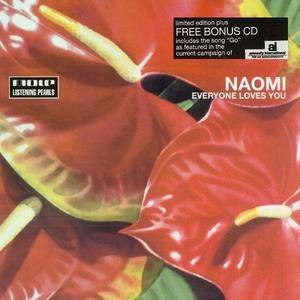 Naomi альбом Everyone Loves You (Limited Edition)