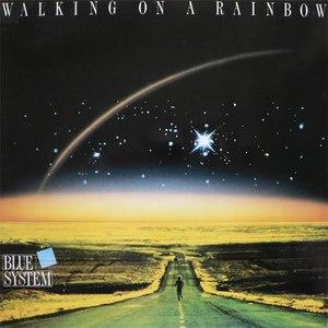 Blue System альбом Walking on a Rainbow