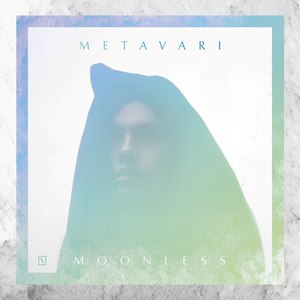 Metavari альбом Moonless