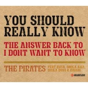 The Pirates альбом You Should Really Know