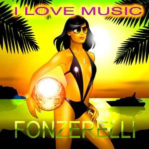 Fonzerelli альбом I Love Music