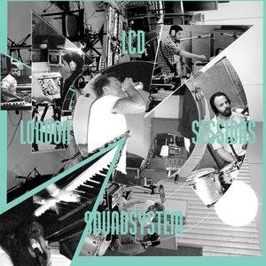 LCD Soundsystem альбом London Sessions