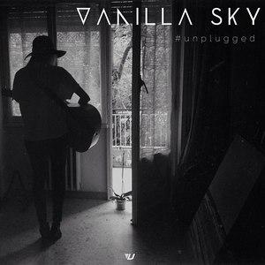 Vanilla Sky альбом #unplugged
