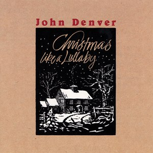 John Denver альбом Christmas Like A Lullaby