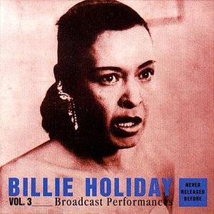 Billie Holiday альбом Broadcast Performances Vol. 3