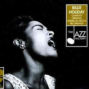 Billie Holiday альбом The Complete Decca Recordings