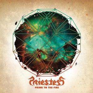 Priestess альбом Prior To The Fire