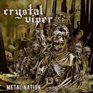 Crystal Viper альбом Metal Nation (Deluxe Edition)