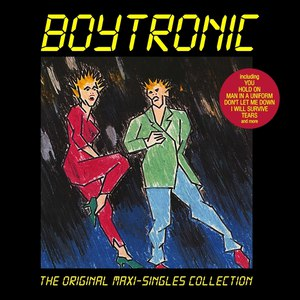 Boytronic альбом The Original Maxi-Singles Collection