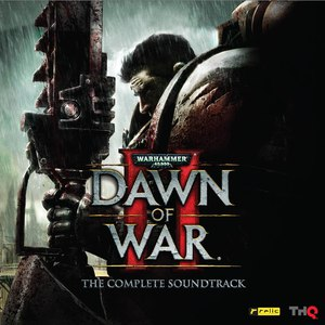 Doyle W. Donehoo альбом Warhammer 40, 000: Dawn of War II (The Complete Soundtrack)