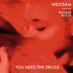Westbam альбом You Need The Drugs