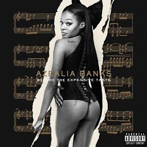 Azealia Banks альбом Before the Expensive Taste