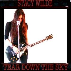 Stacy Wilde альбом Tear Down The Sky