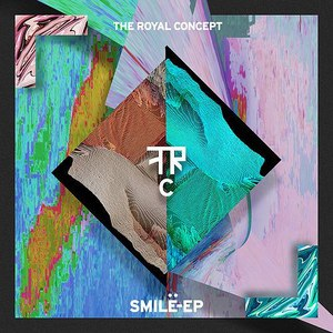 The Royal Concept альбом Smile - EP