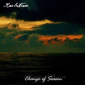 Maelstrom альбом Change of Season