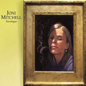 Joni Mitchell альбом Travelogue