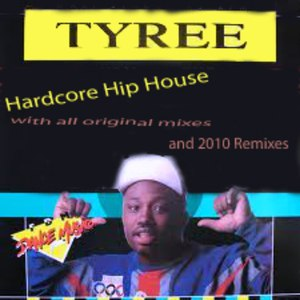 Tyree альбом Hardcore Hip House