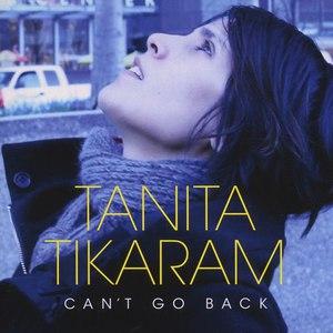 Tanita Tikaram альбом Can't Go Back (Special Edition)