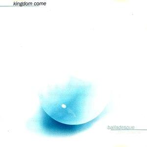 Kingdom Come альбом Balladesque