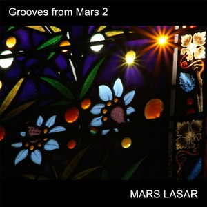 Mars Lasar альбом Grooves From Mars 2