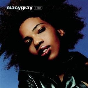 Macy Gray альбом I Try