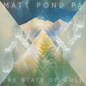 Matt pond PA альбом The State of Gold