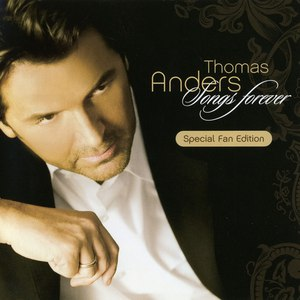 Thomas Anders альбом Songs Forever (Special Fan Edition)