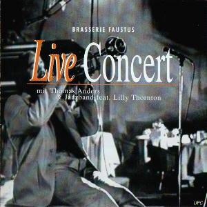 Thomas Anders альбом Live Concert