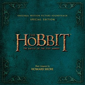 Howard Shore альбом The Hobbit: The Battle of the Five Armies - Original Motion Picture Soundtrack (Special Edition)
